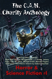 CAM Charity Anthology Horror and Science Fiction 1